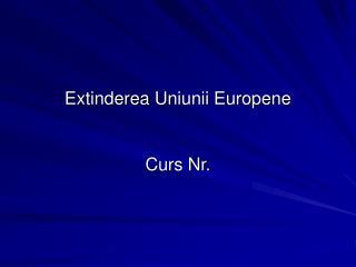 Extinderea  Uniunii Europene