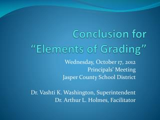 Conclusion for  �Elements of Grading�