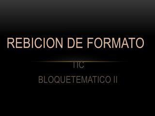 REBICION DE FORMATO