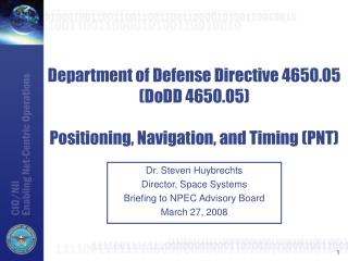 Department of Defense Directive 4650.05 (DoDD 4650.05) Positioning, Navigation, and Timing (PNT)