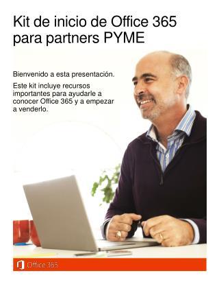 Kit de inicio de  Office 365  para  partners  PYME