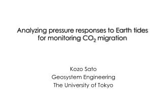 Analyzing pressure responses to Earth tides for monitoring CO 2  migration