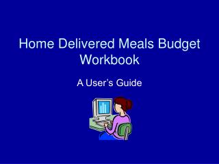 Home Delivered Meals Budget Workbook