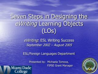 Seven Steps in Designing the  eWriting  Learning Objects (LOs)
