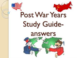 Post War Years Study Guide- answers
