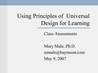 Using Principles of  Universal Design for Learning