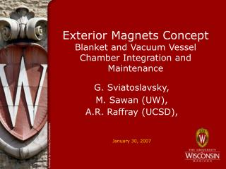 Exterior Magnets Concept Blanket and Vacuum Vessel Chamber Integration and Maintenance