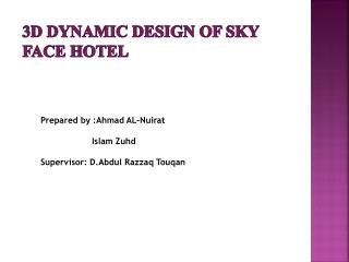3d dynamic design of sky face hotel