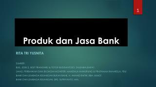 Produk dan Jasa  Bank