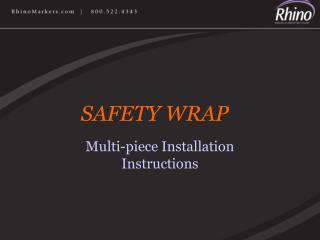 Multi-piece Installation Instructions