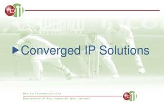 Converged IP Solutions
