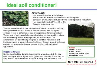 Ideal soil conditioner!