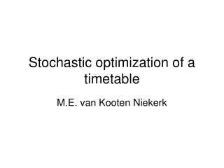 Stochastic optimization of a timetable