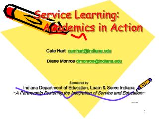 Service Learning:   		Academics in Action