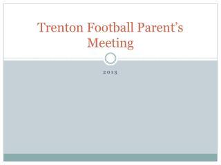 Trenton Football Parent's Meeting