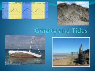 Gravity and Tides
