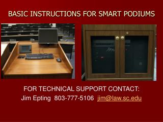 BASIC INSTRUCTIONS FOR SMART PODIUMS