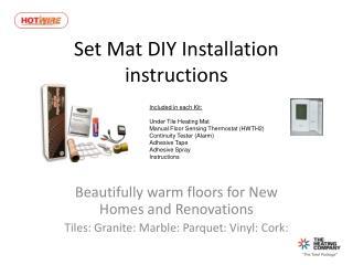 Set Mat DIY Installation instructions