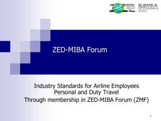 ZED-MIBA Forum