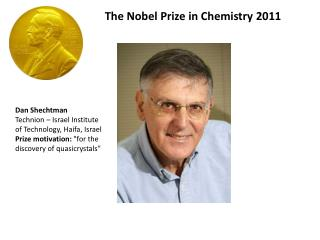 The Nobel Prize in Chemistry 2011