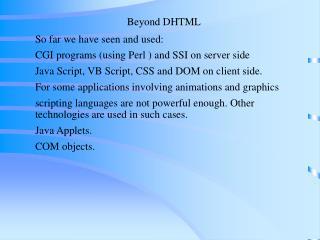 Beyond DHTML