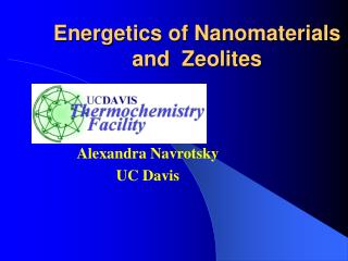 Energetics of Nanomaterials  and  Zeolites