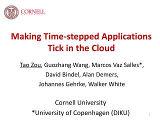 Making Time-stepped Applications  Tick in  the  Cloud