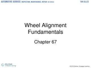 Wheel Alignment Fundamentals