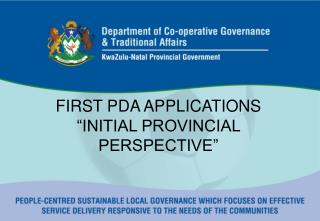"FIRST PDA APPLICATIONS  ""INITIAL PROVINCIAL PERSPECTIVE"""