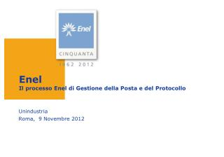 Enel Il  processo  Enel  di  Gestione  della  Posta e del  Protocollo