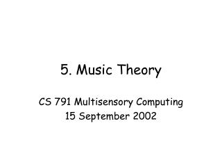 5. 17 September 2002 Music Theory