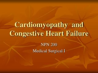 Cardiomyopathy  and Congestive Heart Failure