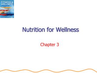 Nutrition for Wellness