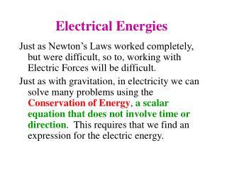 Electrical Energies