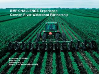 BMP CHALLENGE Experience: Cannon River Watershed Partnership