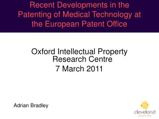 Recent Developments in the Patenting of Medical Technology at the European Patent Office