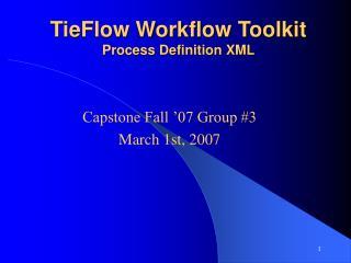 TieFlow Workflow Toolkit Process Definition XML