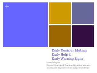 Early Decision Making Early Help & Early Warning Signs