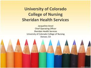 University  of  Colorado College of Nursing Sheridan  Health  Services