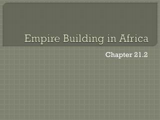 Empire Building in Africa