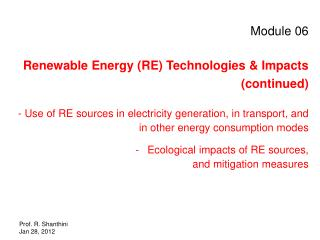 Module 06 Renewable Energy (RE) Technologies & Impacts  (continued)