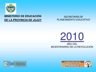 MINISTERIO DE EDUCACIÓN                      DE LA PROVINCIA DE JUJUY