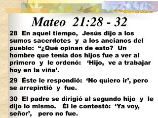 Mateo 21:28  -  32