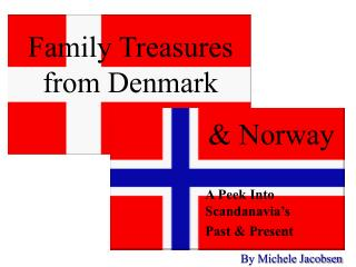 Family Treasures  from Denmark