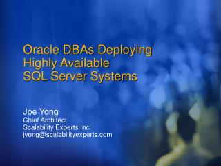 Oracle DBAs Deploying Highly Available  SQL Server Systems