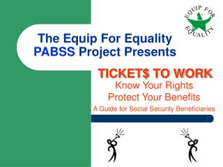 The Equip For Equality  PABSS  Project Presents
