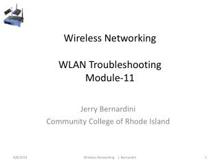 Wireless Networking WLAN Troubleshooting Module-11