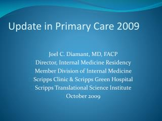 Update in Primary Care 2009