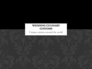 Wedding culinary customs
