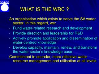 WHAT IS THE WRC ?